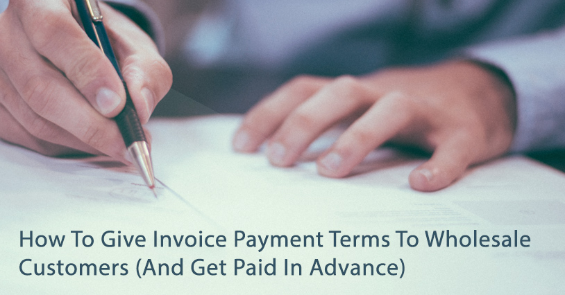 How To Give Invoice Payment Terms To Wholesale Customers Rumbleship Financial WooCommerce