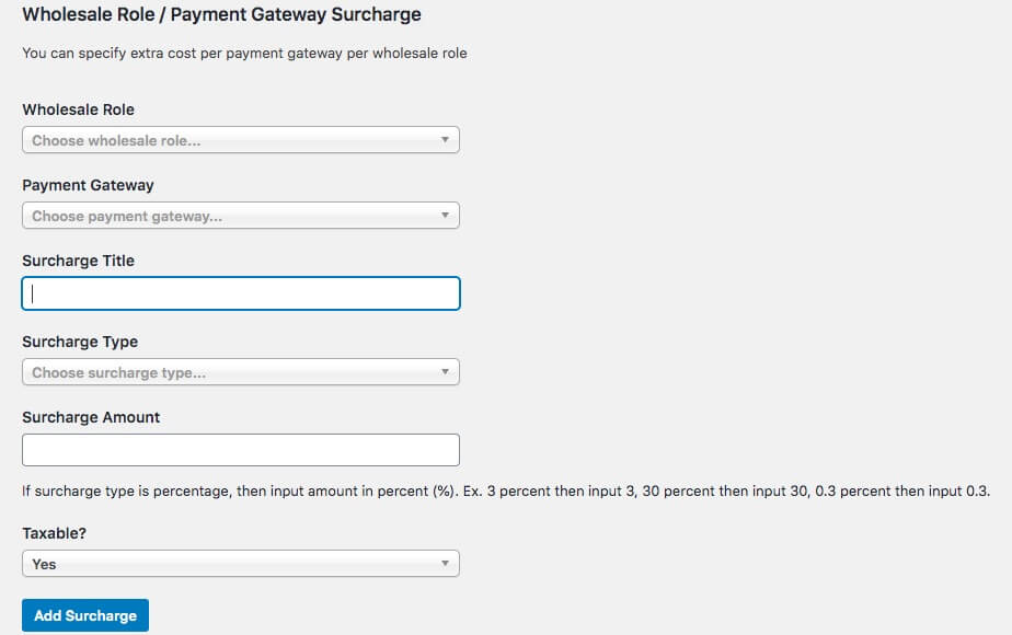 Configuring surcharge settings.