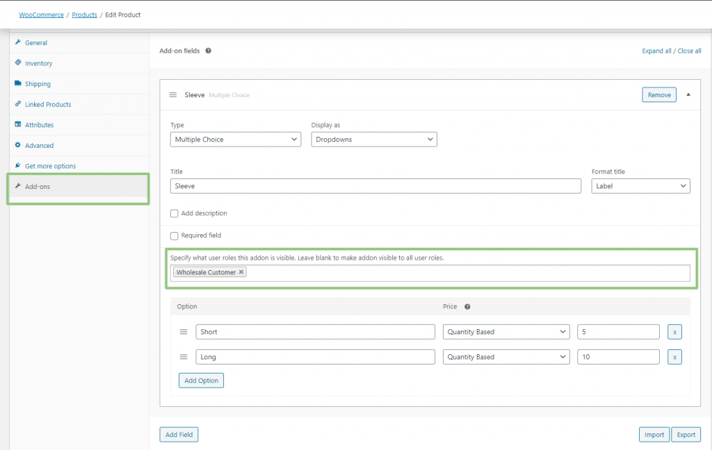 Wholesale Visibility Option for WooCommerce Product Add-ons Setting