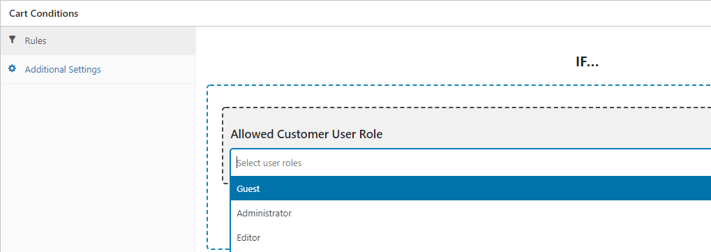 Configuring cart conditions to allow specific user roles