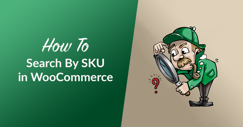 How To Search By SKU in WooCommerce